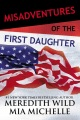 Product Misadventures of the First Daughter