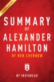Product Summary of Alexander Hamilton: Includes Analysis