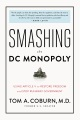 Product Smashing the DC Monopoly