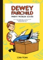 Product Dewey Fairchild, Parent Problem Solver