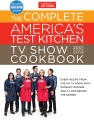 Product The Complete America's Test Kitchen TV Show Cookbook 2001-2018: Every Recipe from the Hit TV Show With Product Ratings and a Look Behind the Scenes