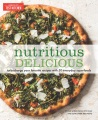 Product Nutritious Delicious: Turbocharge Your Favorite Recipes With 50 Everyday Superfoods