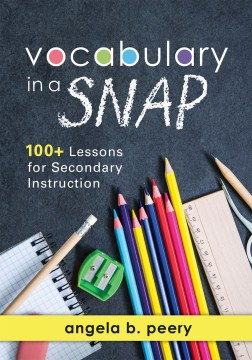 Product Vocabulary in a Snap: 100+ Lessons for Secondary Instruction