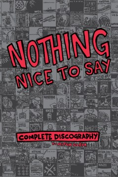 Product Nothing Nice to Say: Complete Discography
