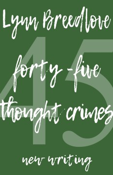 Product 45 Thought Crimes: New Writing