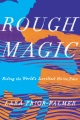 Product Rough Magic: Riding the World's Loneliest Horse Race