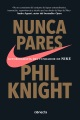 Product Nunca pares / Shoe Dog: Autobiografía Del Fundador De Nike/ A Memoir by the Creator of Nike