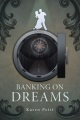 Product Banking on Dreams