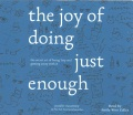 Product The Joy of Doing Just Enough