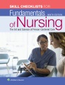 Product Skills Checklist to Accompany Fundamentals of Nursing: The Art and Science of Person-centered Care