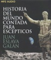 Product Historia del mundo contada para escépticos/ Histo