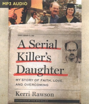 Product A Serial Killer's Daughter: My Story of Faith, Love, and Overcoming