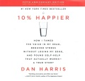 Product 10% Happier: How I Tamed the Voice in My Head, Reduced Stress Without Losing My Edge, and Found Self-Help That Actually Works - A True Story