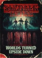 Product Stranger Things: Worlds Turned Upside Down: the Official Behind-the-scenes Companion