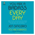 Product You Are a Badass Every Day: How to Keep Your Motivation Strong, Your Vibe High, and Your Quest for Transformation Unstoppable
