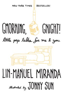 Product Gmorning, Gnight!: Little Pep Talks for Me & You