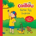 Product Caillou, Easter Egg Surprise