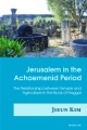 Product Jerusalem in the Achaemenid Period: The Relationship Between Temple and Agriculture in the Book of Haggai