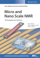 Product Micro and Nano Scale NMR
