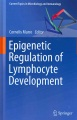 Product Epigenetic Regulation of Lymphocyte Development