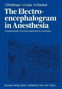 Product The Electroencephalogram in Anesthesia: Fundamentals, Practical Applications, Examples