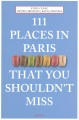 Product 111 Places in Paris That You Shouldn't Miss
