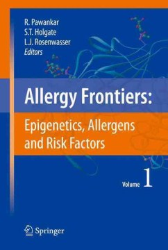 Product Allergy Frontiers: Epigenetics, Allergens and Risk Factors