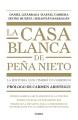 Product La casa blanca de Peña Nieto/ Peña Nieto's White