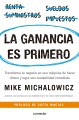 Product La ganancia es primero / Profit First: Transforma Tu Negocio En Una Máquina De Hacer Dinero Y Logra Una Rentabilidad Inmediata/ Transform Your Business into a Money-making Machine and Achieve Immediate Profitability