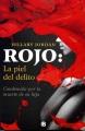 Product Rojo: La Piel Del Delito / When She Woke