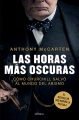 Product Las horas más oscuras / Darkest Hour: Cómo Churchill Salvó Al Mundo Del Abismo / How Churchill Brought England Back from the Brink