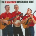 Product The Essential Kingston Trio