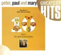 Product Ten Years Together: The Best of Peter, Paul and Mary