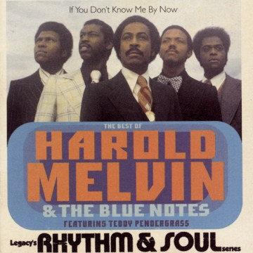 Product If You Don't Know Me by Now: The Best of Harold Melvin & the Blue Notes