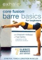 Product Exhale: Core Fusion Barre Basics for Beginners