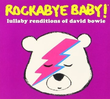 Product Rockabye Baby! Lullaby Renditions Of David Bowie