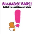 Product Rockabye Baby! Lullaby Renditions Of P!nk