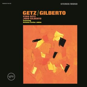 Product Getz/Gilberto [50th Anniversary]