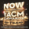 Product NOW That's What I Call ACM Awards 50 Years