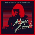 Product Atomic Blonde [Original Motion Picture Soundtrack]