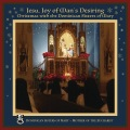 Product Jesu, Joy of Man's Desiring: Christmas with the Dominican Sisters of Mary