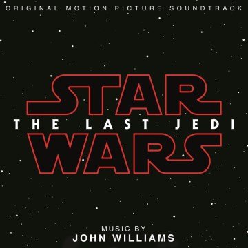 Product Star Wars: The Last Jedi [Original Motion Picture Soundtrack]