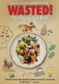 Product Wasted! The Story of Food Waste