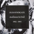 Product Ambience in Dub: 1982-1985