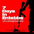 Product 7 Days In Entebbe (OSC)