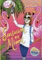 Product Sensación en Miami / Sensation in Miami