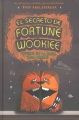 Product El secreto de Fortune Wookiee/ The Secret of the F