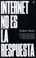 Product Internet no es la respuesta/ Internet Is Not the A