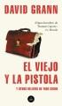 Product El viejo y la pistola/ The Old Man and the Gun: Y Otros Relatos De True Crime/And Other Tales of True Crime