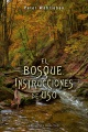 Product El Bosque / The Forest: Instrucciones De Uso / A User's Manual